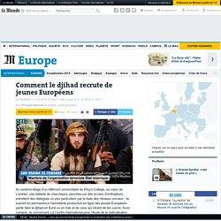 Comment le djihad recrute de jeunes Européens
