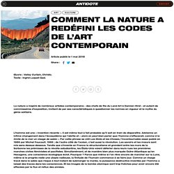 Comment la nature a redéfini les codes de l'art contemporain