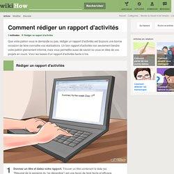 Comment rédiger un rapport d'activités