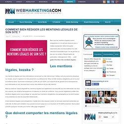 Comment rédiger les mentions légales de son site ?