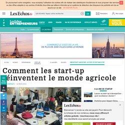 LES ECHOS 08/01/16 Comment les start-up réinventent le monde agricole