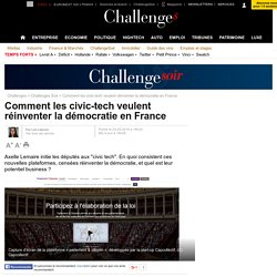 Comment les civic-tech veulent réinventer la démocratie en France