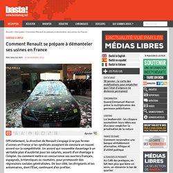 Comment Renault se prépare à démanteler ses usines en France - Chantage à l'emploi