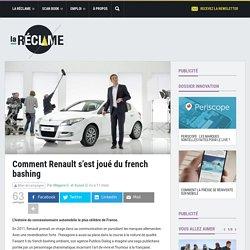 Comment Renault s'est joué du french bashing