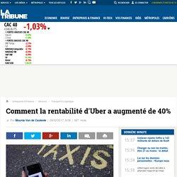 Comment la rentabilité d'Uber a augmenté de 40%