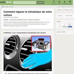 Comment réparer le climatiseur de votre voiture