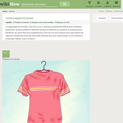 Comment repasser une chemise: 20 étapes - wikiHow