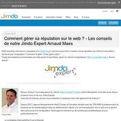 Comment gérer sa réputation sur le web ? - Les conseils de notre Jimdo Expert Arnaud Maes