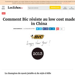 Comment Bic résiste au low cost made in China