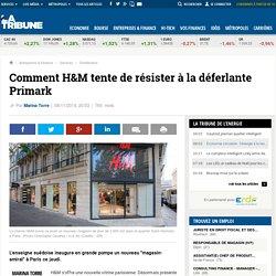 Comment H&M tente de résister à la déferlante Primark