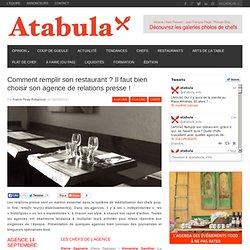 Comment remplir son restaurant ? Il faut bien choisir son agence de relations presse !