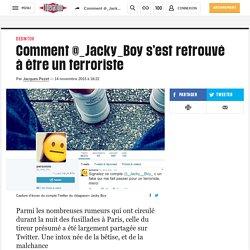 Comment @_Jacky_Boy s'est retrouvé à être un terroriste