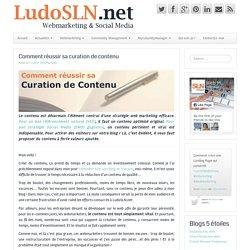 Comment réussir sa curation de contenu