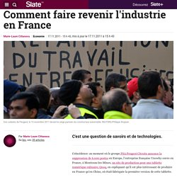 Comment faire revenir l'industrie en France