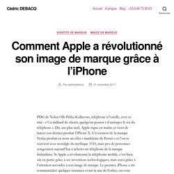 Comment Apple a révolutionné son image de marque grâce à l'iPhone