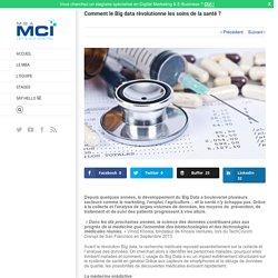 Comment le Big data révolutionne les soins de la santé ? - MBA MCI