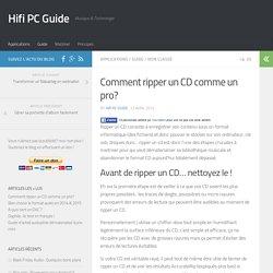 Comment ripper un CD comme un pro? - Hifi PC Guide