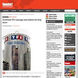 Comment TF1 saccage une maison en cinq jours - Société du specta