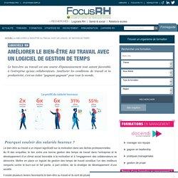 Comment rendre ses salariés heureux au travail grâce à un logiciel - FocusRH