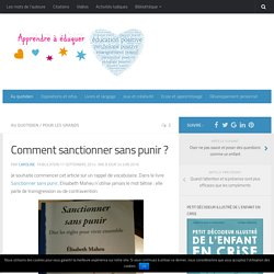 Comment sanctionner sans punir ?