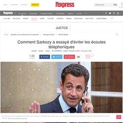 Comment Sarkozy a essayé d'éviter les écoutes téléphoniques