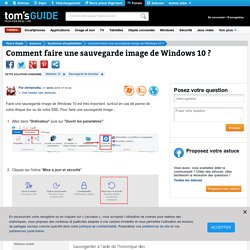 Comment faire une sauvegarde image de Windows 10 ?