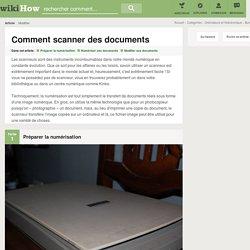 Comment scanner des documents: 11 étapes