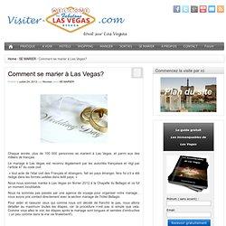 Comment se marier à Las Vegas