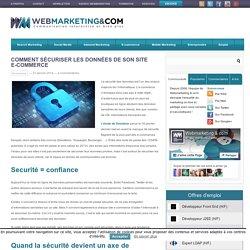 Comment sécuriser les données de son site e-commerce