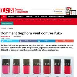 Comment Sephora veut contrer Kiko