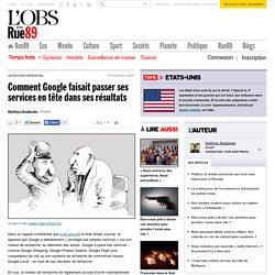 Comment Google faisait passer ses services en tête dans ses résultats