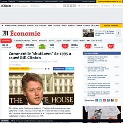 "Comment le ""shutdown"" de 1995 a sauvé Bill Clinton"