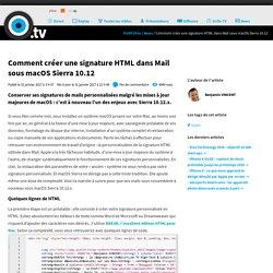 Comment créer une signature HTML dans Mail sous macOS Sierra 10.12