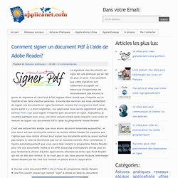 Comment signer un document Pdf à l'aide de Adobe Reader?