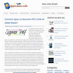 Comment signer un document Pdf à l'aide de Adobe Reader?