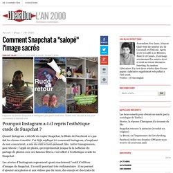 """Comment Snapchat a """"salopé"""" l'image sacrée"""