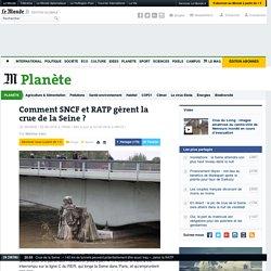 Comment SNCF et RATP gèrent la crue de la Seine?
