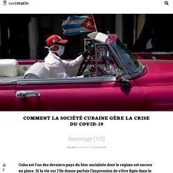Comment la société cubaine gère la crise du covid-19