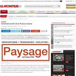 Comment sortir de la France moche - Paysage - 03/11/16
