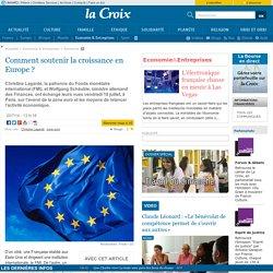 Comment soutenir la croissance en Europe? (Analyse)