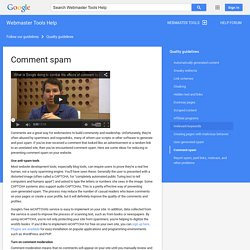 Comment spam - Webmaster Tools Help