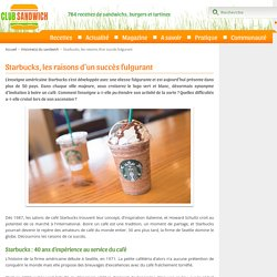 Comment Starbucks est devenu le géant du Café