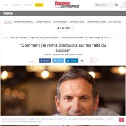 Comment Starbucks a sauvé sa peau sans perdre son âme par Howard Schultz