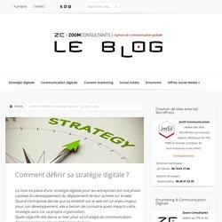 Comment mettre en place sa stratégie digitale