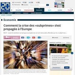 Comment la crise des «subprimes» s'est propagée à l'Europe