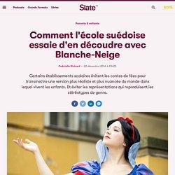 Comment l'école suédoise essaie d'en découdre avec Blanche-Neige