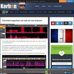 Comment supprimer une voix sur une chanson « Korben Korben - Iceweasel