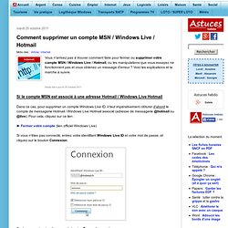 Comment supprimer un compte MSN / Windows Live / Hotmail