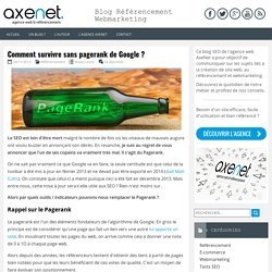 Comment survivre sans pagerank de Google ?