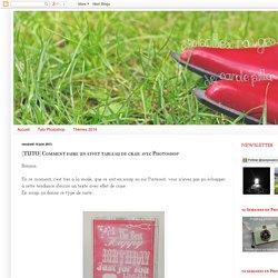 Les bottes rouges: [TUTO] Comment faire un effet tableau de craie avec Photoshop